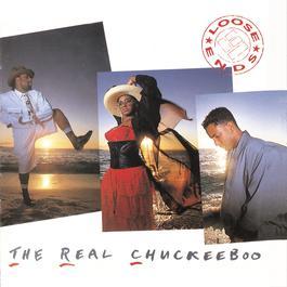 The Real Chuckeeboo 1988 Loose Ends