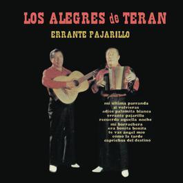 Los Alegres De Teran - Errante Pajarillo 2012 Los Alegres De Teran