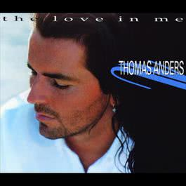 The Love In Me 1994 Thomas Anders