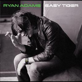 Easy Tiger 2007 Ryan Adams