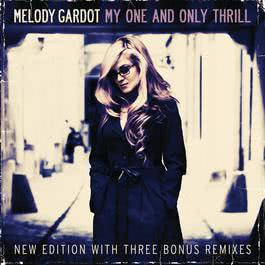 My One And Only Thrill 2010 Melody Gardot