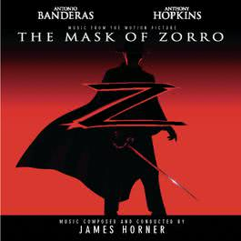 The Mask of Zorro - Music from the Motion Picture 1998 James Horner; Marc Anthony; Tina Arena