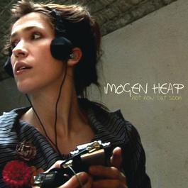 Not Now But Soon 2008 Imogen Heap