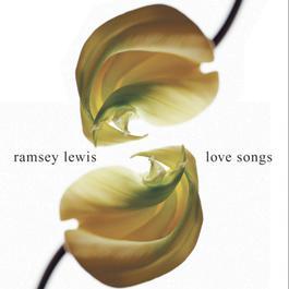 Love Songs 2016 Ramsey Lewis