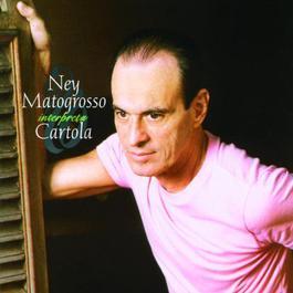 Ney Matogrosso Interpreta Cartola 2006 Ney Matogrosso