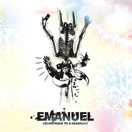 Soundtrack to a Headrush 2017 Emanuel