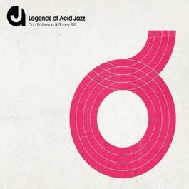 Legends Of Acid Jazz: Sonny Stitt And Don Patterson, Vol. 2 2009 Sonny Stitt