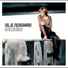 Unclouded 2012 Silje Nergaard