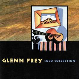 Solo Collection 1995 Glenn Frey