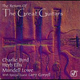 The Return Of The Great Guitars 1996 Charlie Byrd