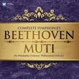 Beethoven: The Complete Symphonies 2011 Riccardo Muti