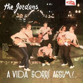 A Vida Sorri Assim 2005 The Jordans