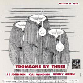Trombone By Three 2008 J.J. Johnson