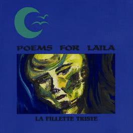 La Fillette Triste 1991 Poems For Laila