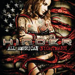 All American Nightmare 2010 Hinder