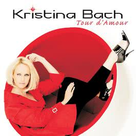 Tour d'Amour 2010 Kristina Bach