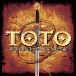 The Definitive Collection 2007 Toto