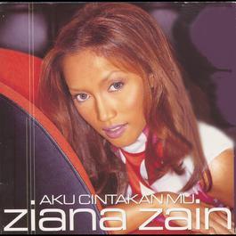 Aku Cintakan Mu 2001 Ziana Zain
