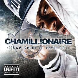 The Sound of Revenge 2005 Chamillionaire
