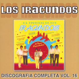 Discografía Completa Volumen 16 2007 Los Iracundos