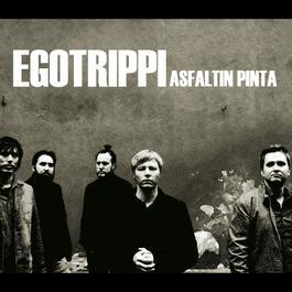 Asfaltin pinta 2006 Egotrippi