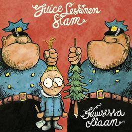 Kuusessa Ollaan 2007 Juice Leskinen Slam