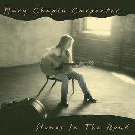 Stones In The Road 1994 Mary Chapin Carpenter