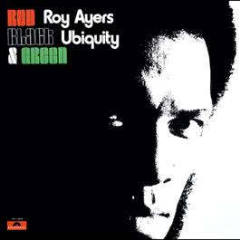 Red, Black & Green 1973 Roy Ayers