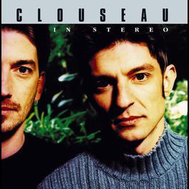 In Stereo 2004 Clouseau