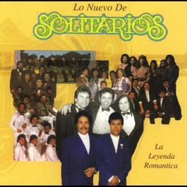 La leyenda romántica 2010 Los Solitarios