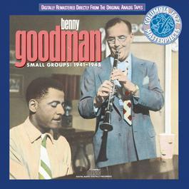 Small Groups: 1941-1945 1989 Benny Goodman