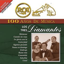 RCA 100 Años de Música 2001 Los Tres Diamantes