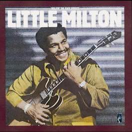 Walkin' The Back Streets 2008 Little Milton