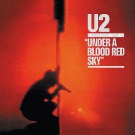 Under A Blood Red Sky 2008 U2
