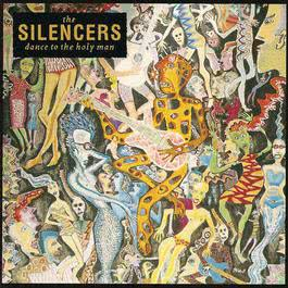 Dance To The Holy Man 1991 The Silencers