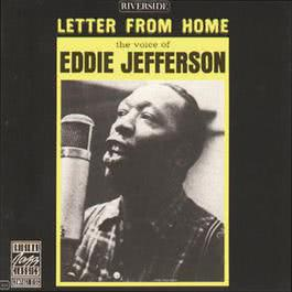 Letter From Home 2008 Eddie Jefferson