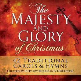 The Majesty And Glory Of Christmas 1990 Billy Ray Hearn & Tom Fettke
