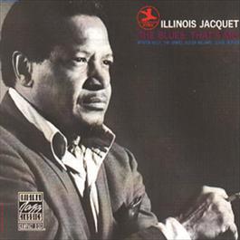 The Blues; That's Me! 1991 Illinois Jacquet