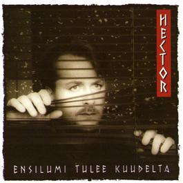 Ensilumi Tulee Kuudelta 1992 Hector (Heikki Veikko Harma)