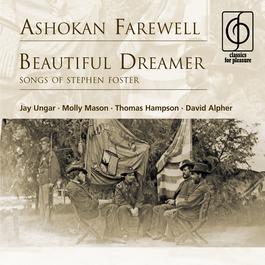 Ashokan Farewell . Beautiful Dreamer (Songs Of Stephen Foster) 2007 Jay Ungar