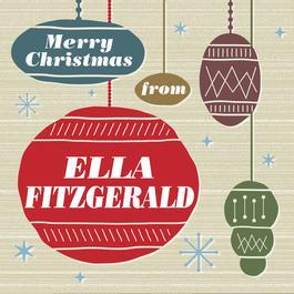Merry Christmas From Ella Fitzgerald 2009 Ella Fitzgerald