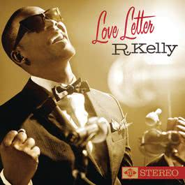Love Letter 2010 R. Kelly