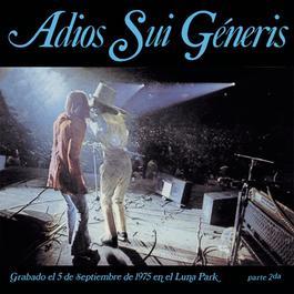 Adios Sui Generis Vol. II 2010 Sui Generis