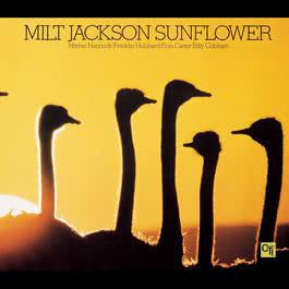 Sunflower 1990 Milt Jackson