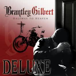 Halfway To Heaven 2013 Brantley Gilbert