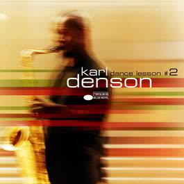 Dance Lesson No. 2 2001 Karl Denson