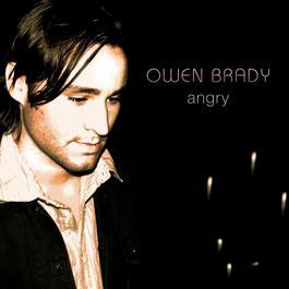 Angry 2008 Owen Brady