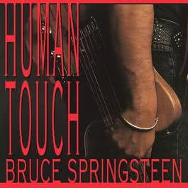 Human Touch 1992 Bruce Springsteen
