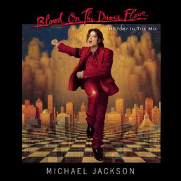 BLOOD ON THE DANCE FLOOR/ HIStory In The Mix 1997 Michael Jackson