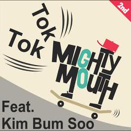 TOK TOK (Original Ver.) 2011 Mighty Mouth